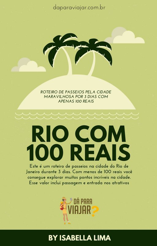 Rio de Janeiro: Roteiro para 3 dias com menos de 100 reais