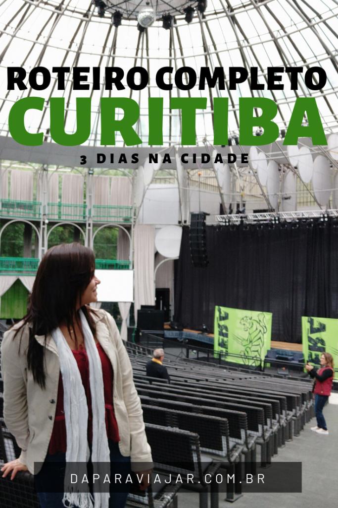 O que fazer em Curitiba em 3 dias