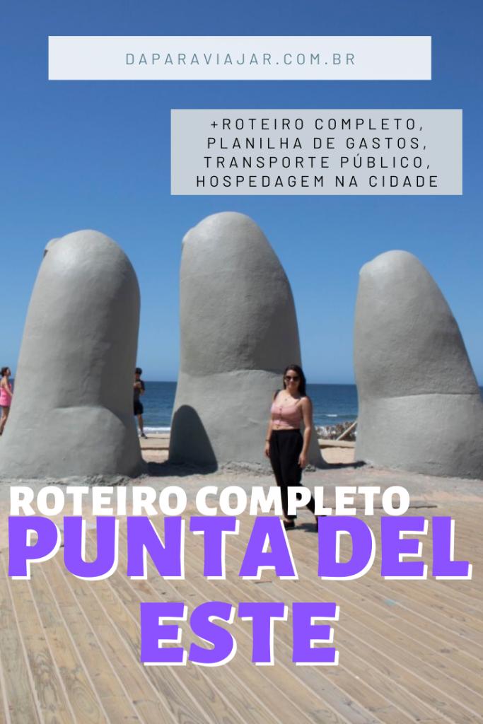 Punta del Este o que fazer em 1 dia?