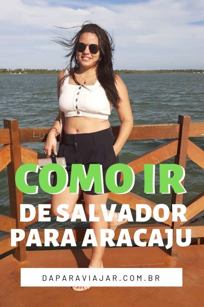 Como ir de Salvador para Aracaju