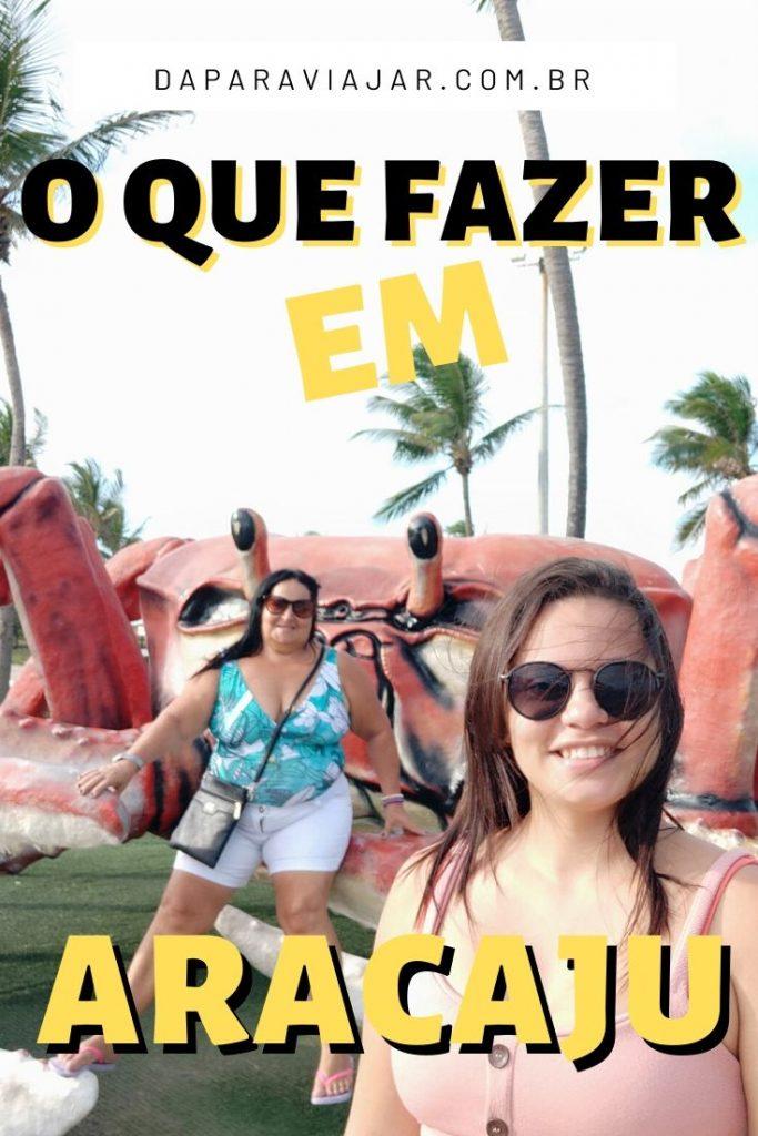 O que fazer em Aracaju em 2 dias