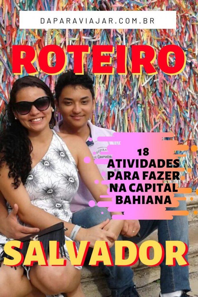 Roteiro em Salvador - Salve no Pinterest!