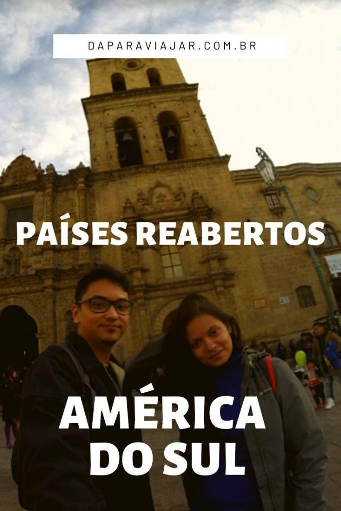 Reabertura do turismo na América do Sul - Salve no Pinterest!