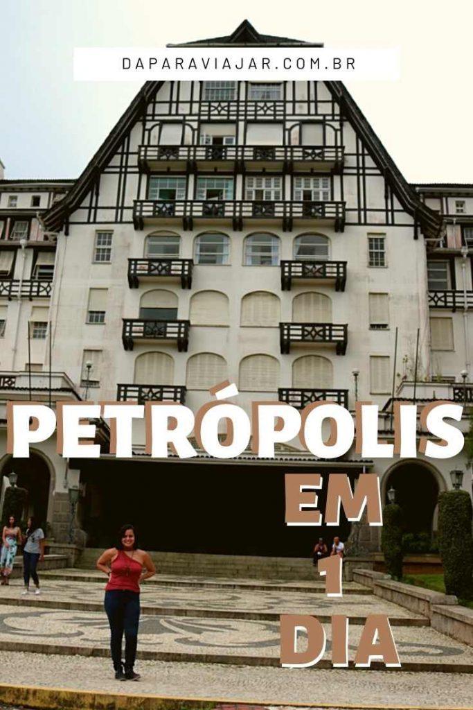 Roteiro Petrópolis em 1 dia - Salve no Pinterest!