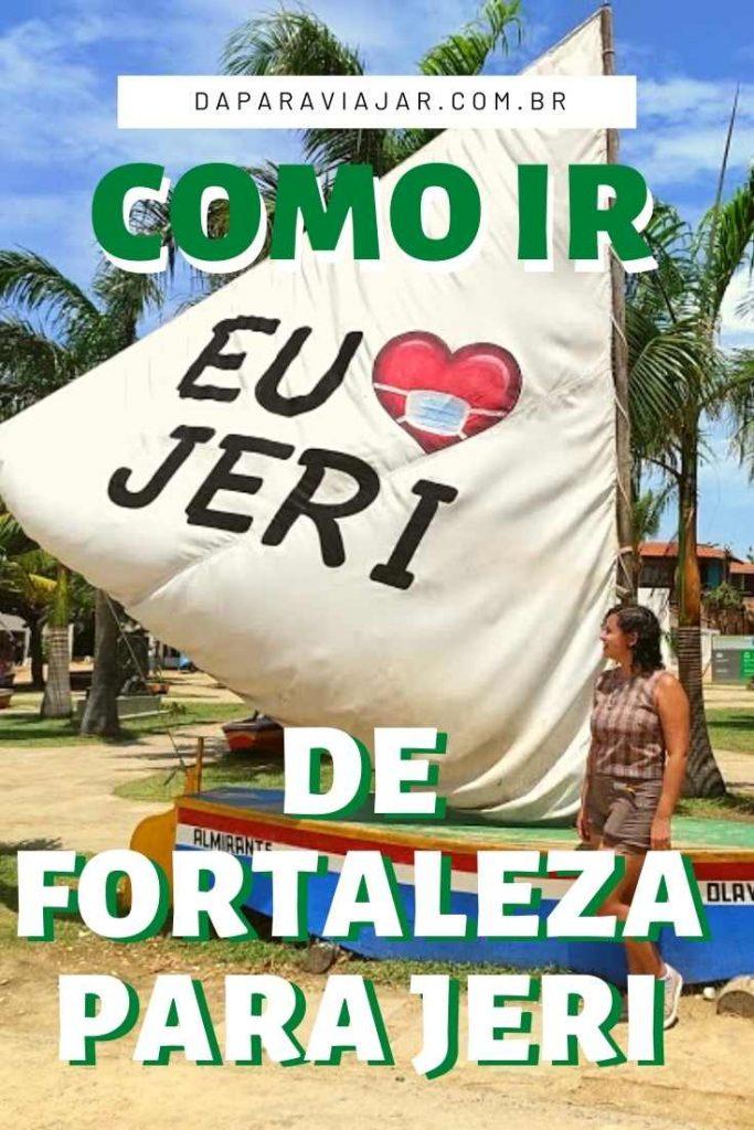 Como ir de Fortaleza para Jericoacoara? - Salve no Pinterest!