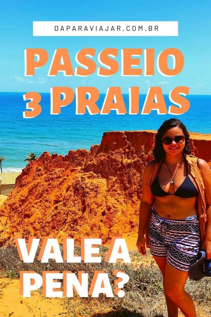Passeio 3 praias em 1 dia Fortaleza vale a pena? Salve no Pinterest!