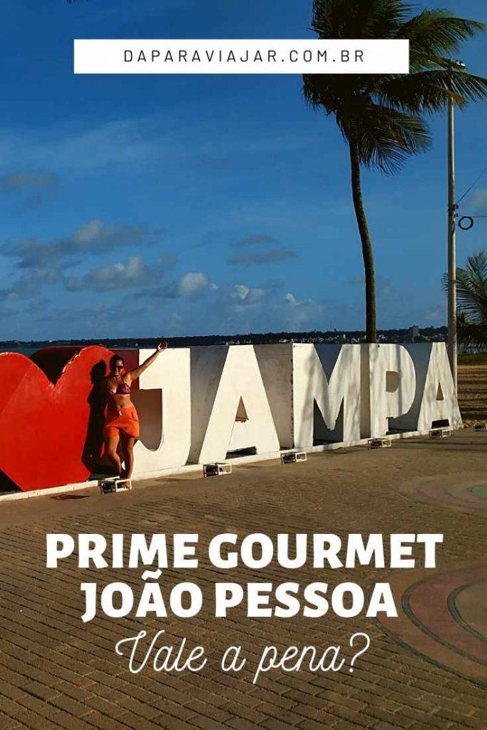 Prime Gourmet João Pessoa Paraíba vale a pena? - Salve no Pinterest!