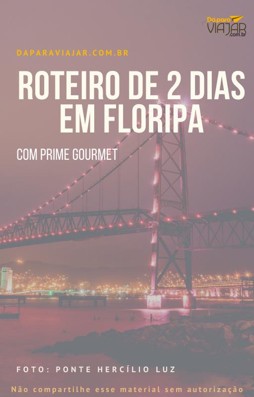 Prime Gourmet Florianópolis roteiro de brinde